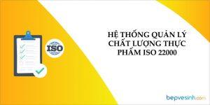 ISO 22000:2018 - Hệ Thống Quản Lý Chất Lượng Thực Phẩm